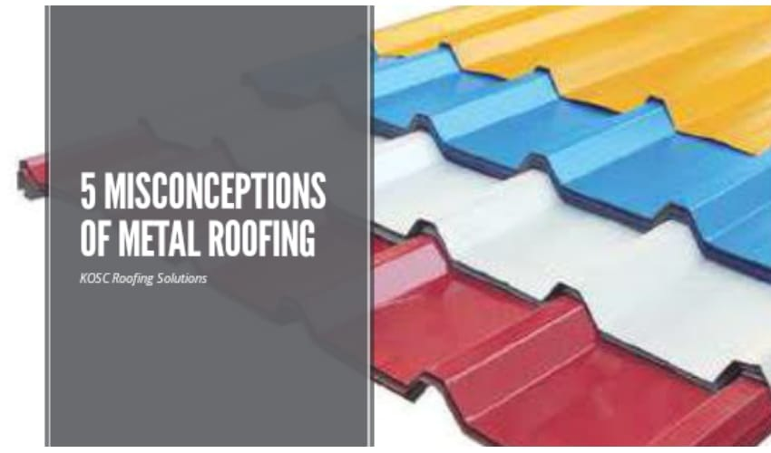 Misconception of Metal Roofing