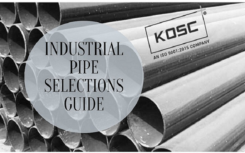 Industrial Pipe Selections Guide